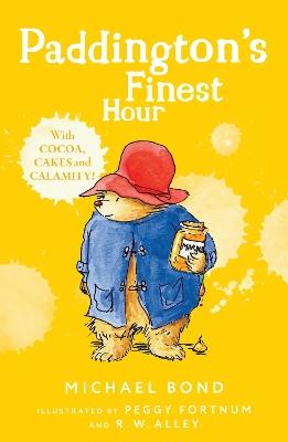 Paddington's Finest Hour by Michael Bond