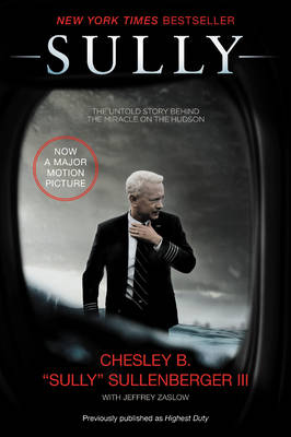 Sully Film Tie-in Edition by Chesley B. Sullenberger