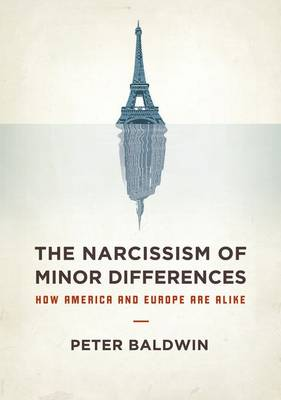 Narcissism of Minor Differences by Peter Baldwin