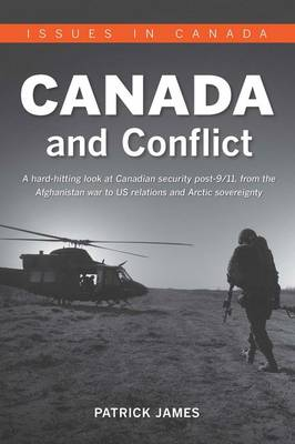 Canada and Conflict by Patrick James