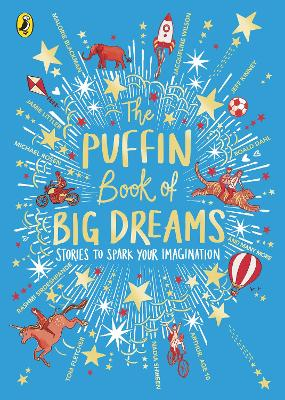 The Puffin Book of Big Dreams by Puffin,
