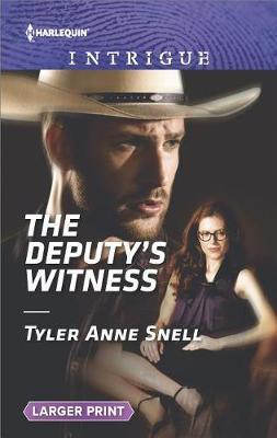The Deputy's Witness by Tyler Anne Snell
