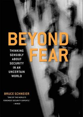 Beyond Fear by Bruce Schneier