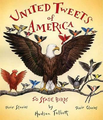 United Tweets of America by Hudson Talbott