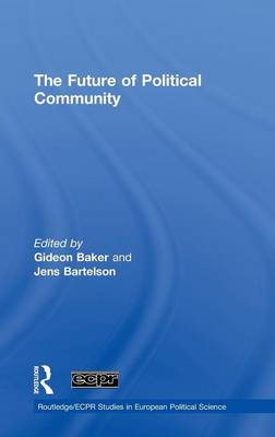 The The Future of Political Community by Gideon Baker