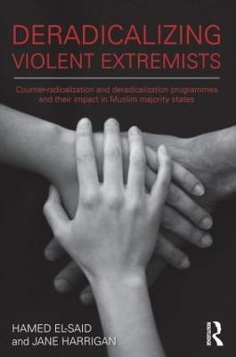 Deradicalising Violent Extremists by Hamed El-Said