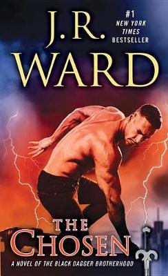 The Chosen by J. R. Ward