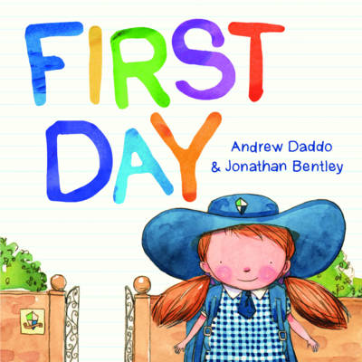 First Day by Andrew & Bently, Daddo