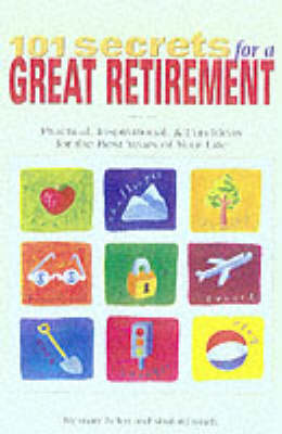 101 Secrets for a Great Retirement book