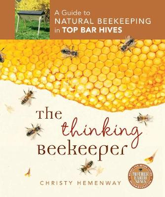 The Thinking Beekeeper by Christy Hemenway