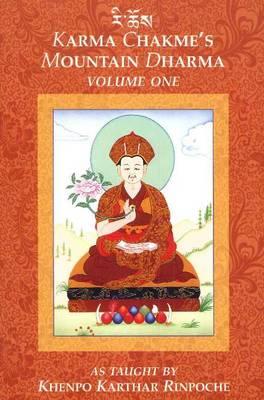 Karma Chakmes Mountain Dharma by Khenpo Karthar Rinpoche