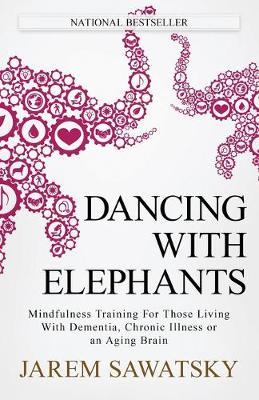 Dancing with Elephants by Jarem Sawatsky