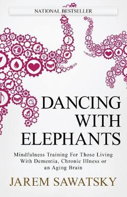 Dancing with Elephants by Jarem Sawatsky