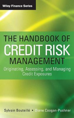 The Handbook of Credit Risk Management by Sylvain Bouteille