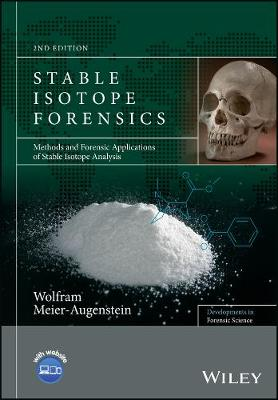 Stable Isotope Forensics by Wolfram Meier-Augenstein