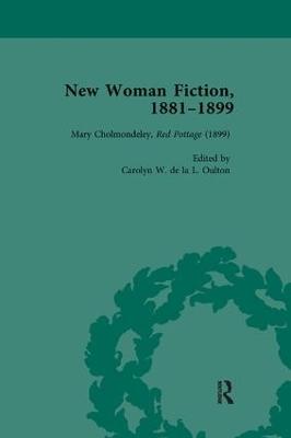 New Woman Fiction, 1881-1899, Part III vol 9 by Carolyn W de la L Oulton