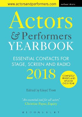 Actors and Performers Yearbook 2018 by Lloyd Trott