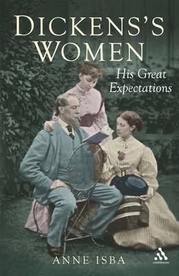 Dickens and Women by Anne Isba