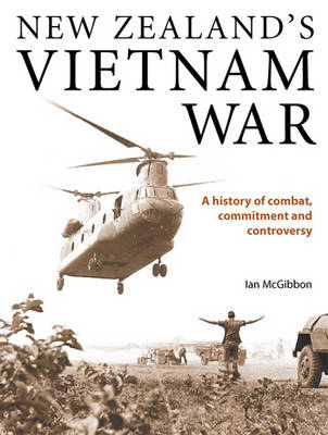 New Zealand's Vietnam War by Ian Mcgibbon