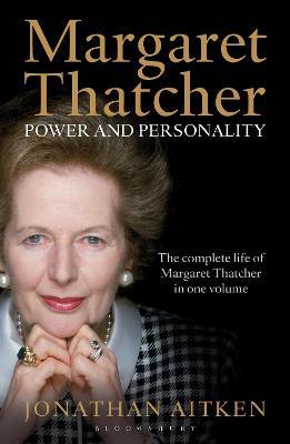 Margaret Thatcher by Jonathan Aitken