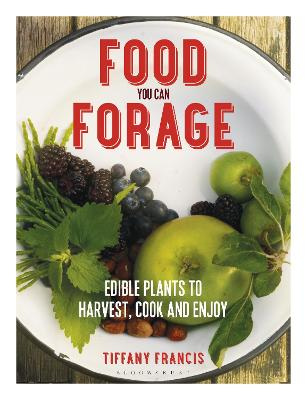 Food You Can Forage by Tiffany Francis