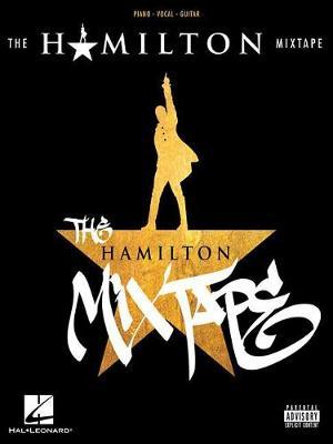 The Hamilton Mixtape by Lin-Manuel Miranda