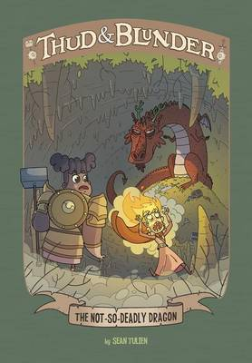 Thud & Blunder: Not-So-Deadly Dragon by Sean Tulien