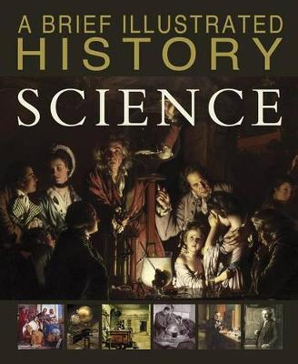 Brief Illustrated History of Science book