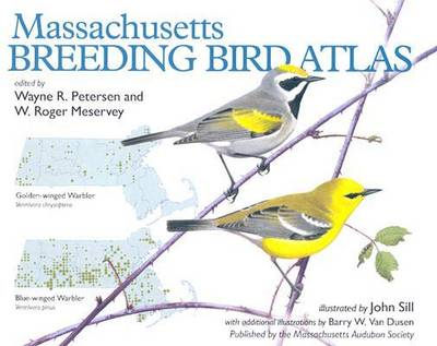 Massachusetts Breeding Bird Atlas by John Sill