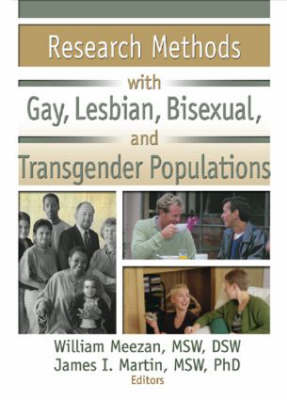 Research Methods with Gay, Lesbian, Bisexual, and Transgender Populations by William Meezan