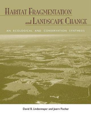 Habitat Fragmentation and Landscape Change book
