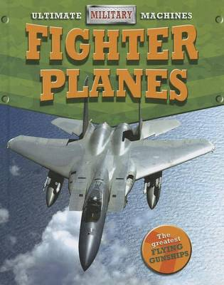 Fighter Planes by Tim Cooke