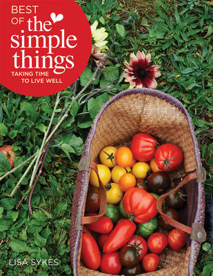 Best of the Simple Things by Lisa Sykes