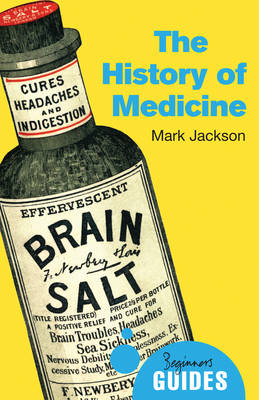 The History of Medicine by Mark Jackson