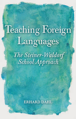Teaching Foreign Languages by Erhard Dahl
