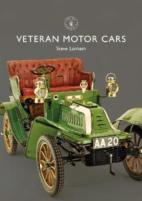 Veteran Motor Cars by Steve Lanham