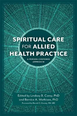 Spiritual Care for Allied Health Practice book