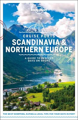Cruise Ports Scandinavia & Northern Europe by Lonely Planet