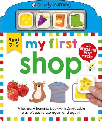 My First Play and Learn Shop by Roger Priddy