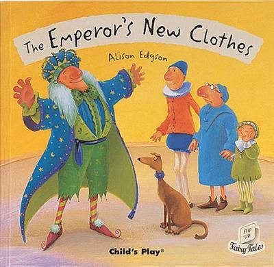 Emperor's New Clothes by Alison Edgson