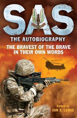 SAS: The Autobiography by Jon E. Lewis