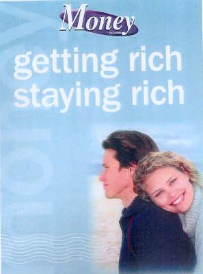 """Money Magazine"": Getting Rich Staying Rich by Effie Zahos"