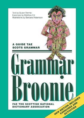 Grammar Broonie by Susan Rennie