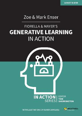 Fiorella & Mayer's Generative Learning in Action book