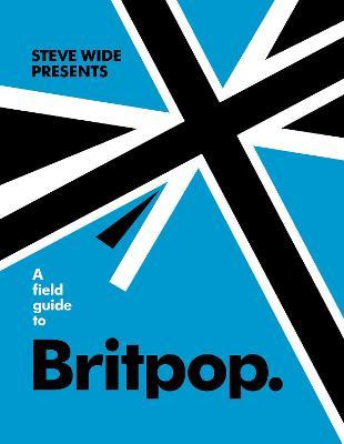 A Field Guide to Britpop book