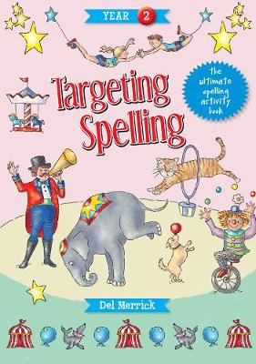 Targeting Spelling Activity Book Year  2 by Del Merrick