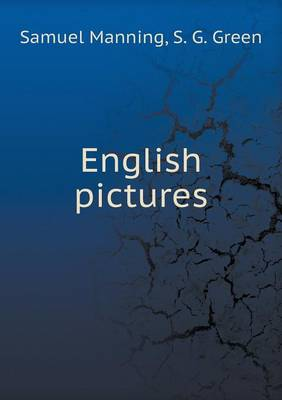 English Pictures by Professor Samuel Manning