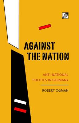 Against The Nation by Robert Ogman
