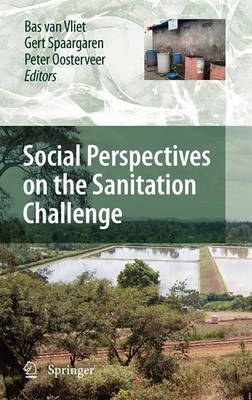 Social Perspectives on the Sanitation Challenge by Bas van Vliet