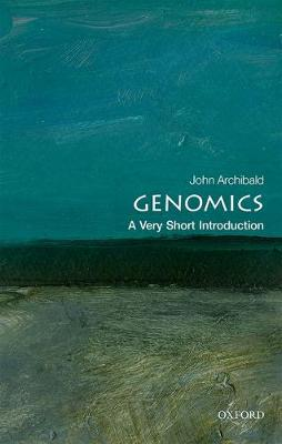 Genomics: A Very Short Introduction by John M. Archibald